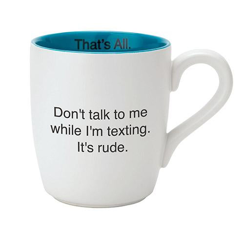 Don't Talk While Texting Mug