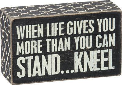 "Box Sign ""Kneel"" Box Sign #829"