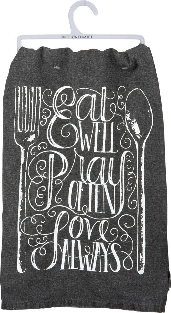 "Tea Towel ""Eat Well Pray Often Love Always"""