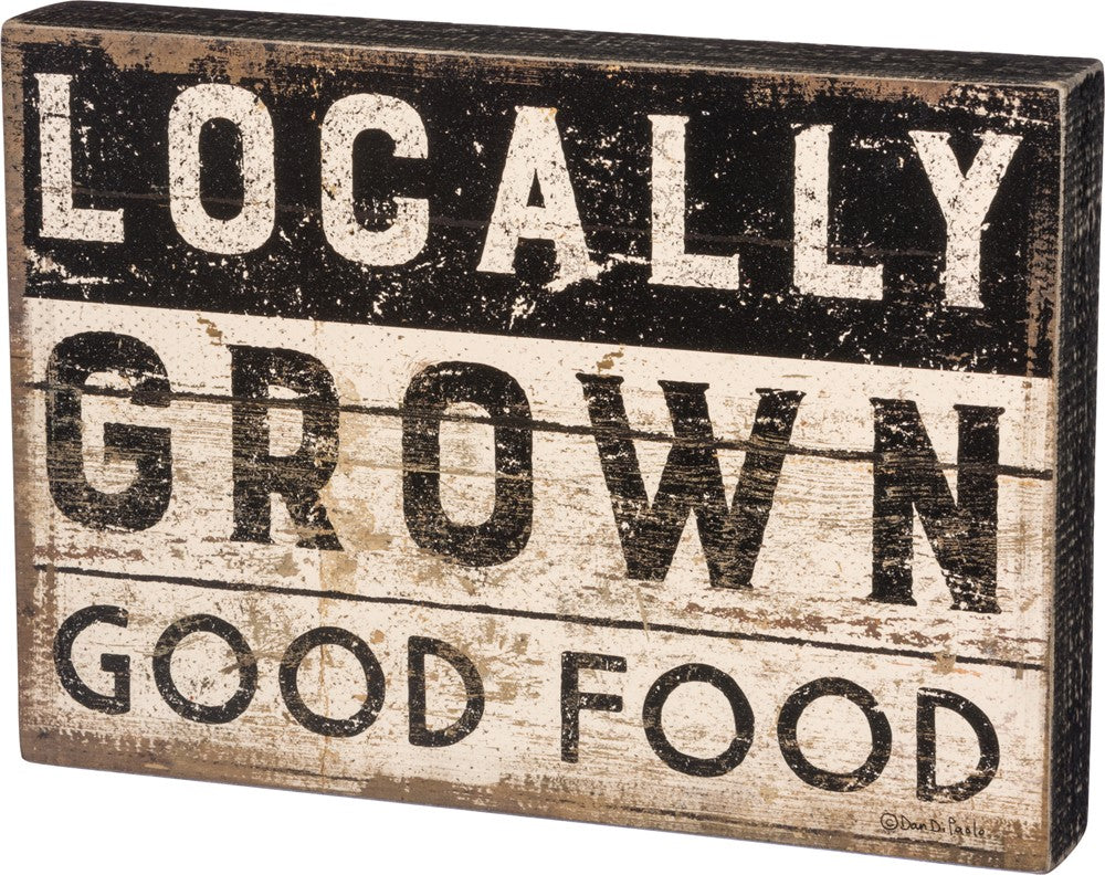 "Garden Box Sign ""Locally Grown Good Food"" #950"