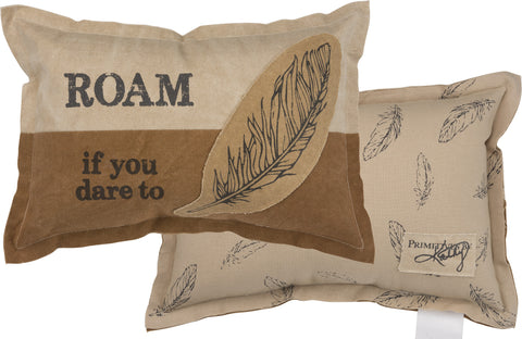 """Roam If You Dare To"" Decorative Canvas Feather Themed Pillow"