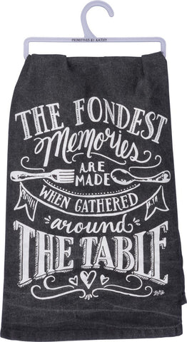 "Tea Towel ""Fondest Memories made Gathered Around the Table"" Kitchen Dish Cloth Home Decor"
