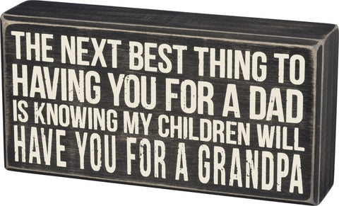 Box Sign - Gift for Dad becoming a New Grandpa. Wall Decor #939