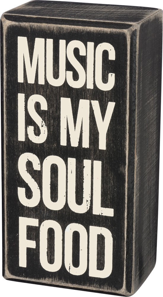 "Box Sign ""Music is my Soul Food"" #955"