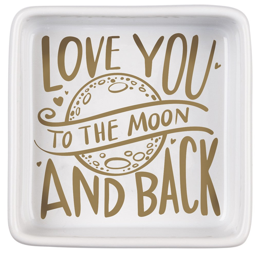 "Trinket Jewelry Tray ""Love you to the Moon and Back"" #948"