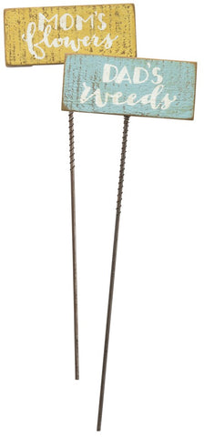 "Plant Stakes for ""Mom's Flower"" ""Dad's Weeds"" Set of 2 #951"