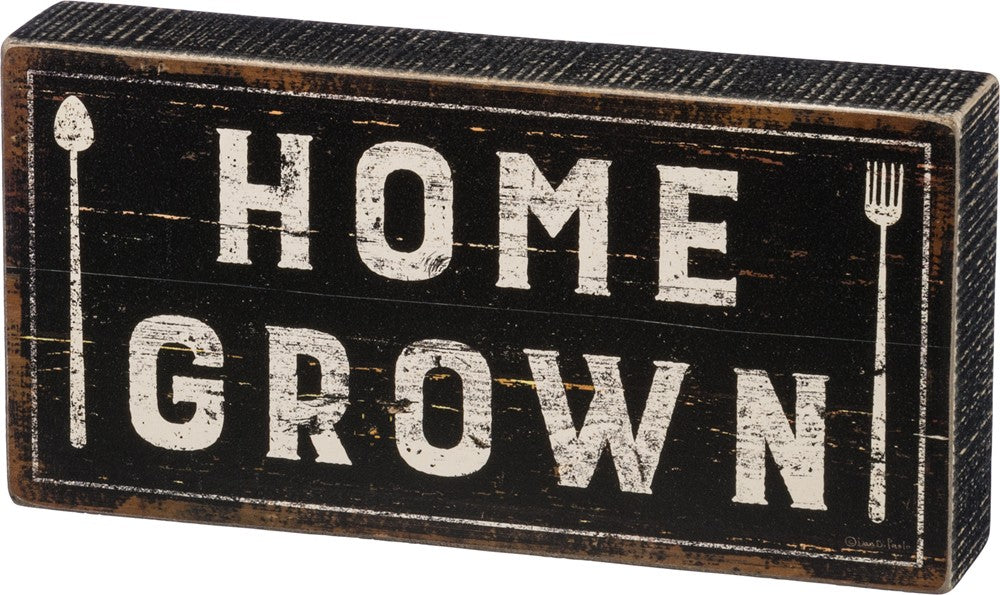 "Garden Box Sign ""Home Grown"" #943"