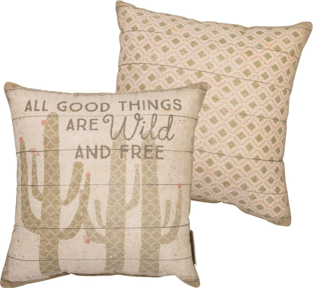 "Pillow ""All Good Things are Wild and Free"""