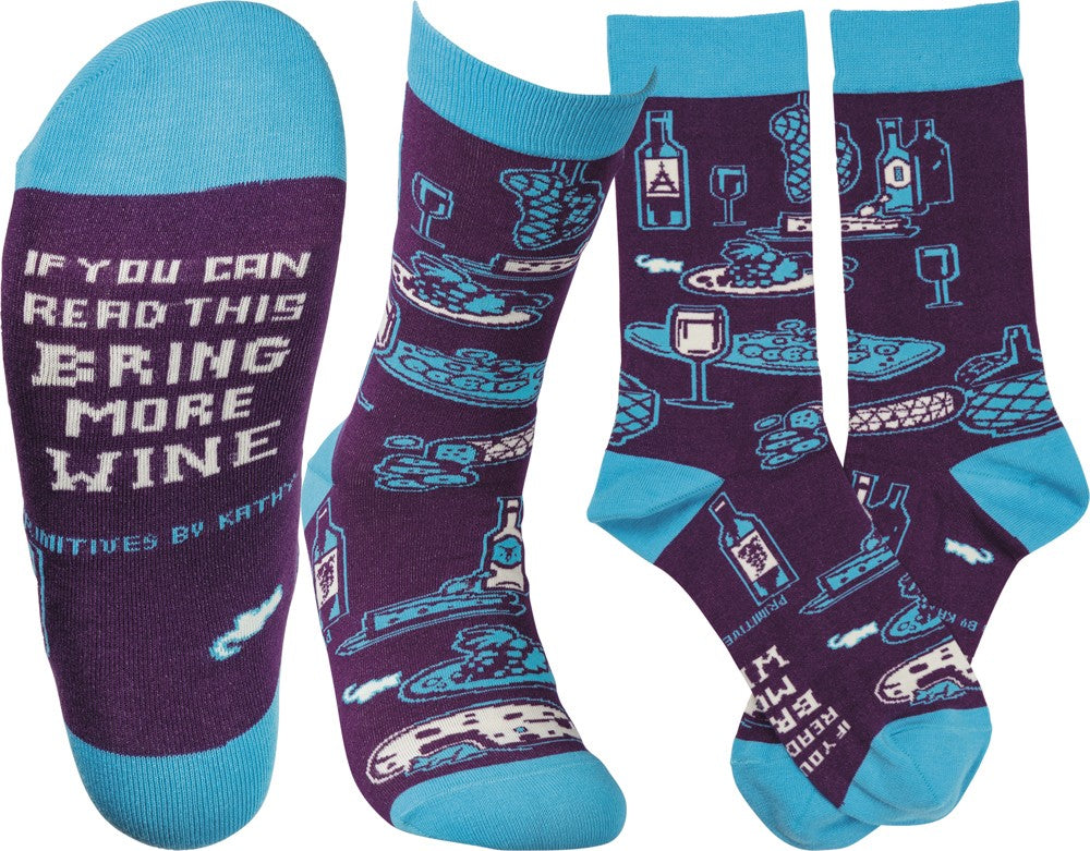 "Socks ""If You Can Read This Bring More Wine"""