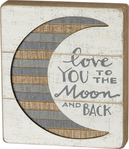 "Slat Box Sign ""Love you to the Moon and Back"" Cream and Grey Inset Moon Graphic #960"