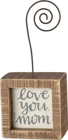 "Photo Block Holder ""Love You Mom"" Picture Display Box Sign #963"