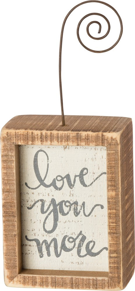 "Photo Holder Block Sign ""Love You More"" -  Farmhouse Style Wedding Home decor #966"