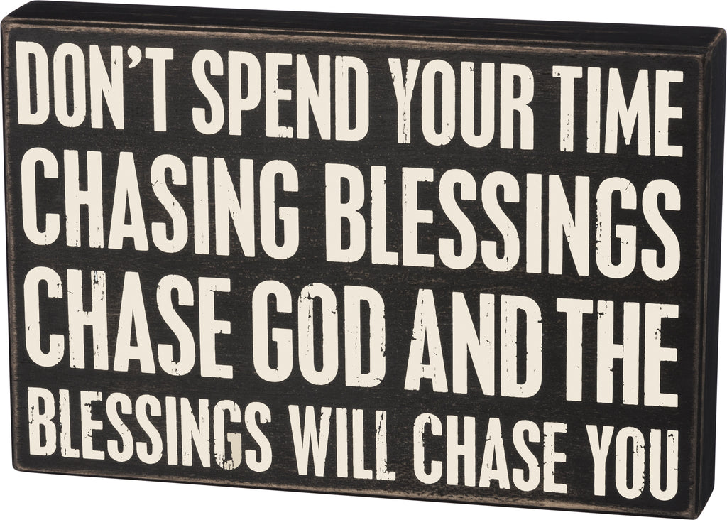"Box Sign ""Chase God and Blessing will Chase You"" Christian Home Decor  #924"