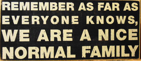 "Box Sign ""Nice Normal Family"" Funny Quote Wall Home Decor #808"