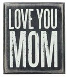 Wall Decor Box Sign Mother's Day I Love You Mom #777