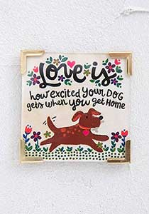 Natural Life Corner Magnet Love is Your Dog #900-214