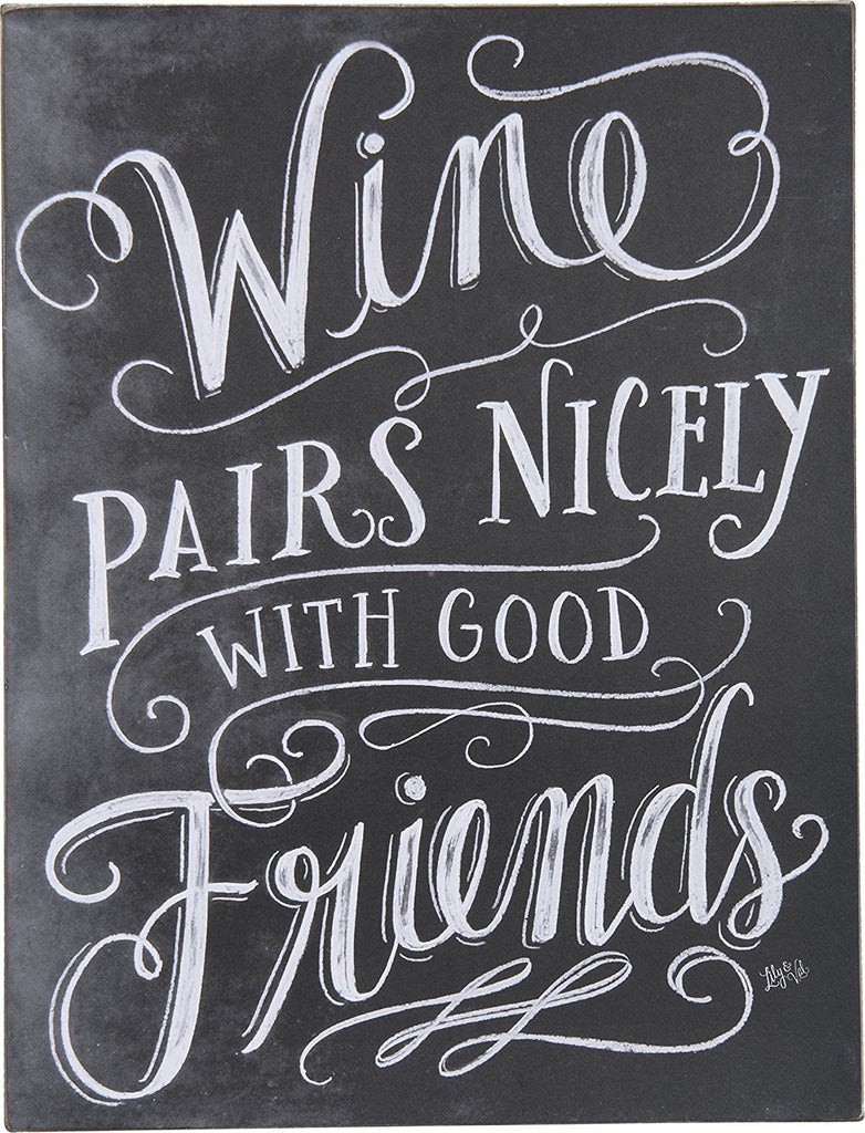 "Wall Decor Sign ""Wine Pairs Nicely with Good Friends?"" #1407"