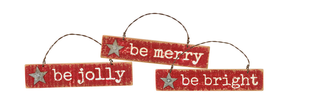 Christmas Ornament Set of 3 Be Jolly Be Bright Be Merry! #100-1302