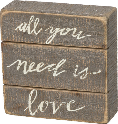 "Box Sign ""All You Need is Love"" Inspirational Distressed Barnwood Sign #987"