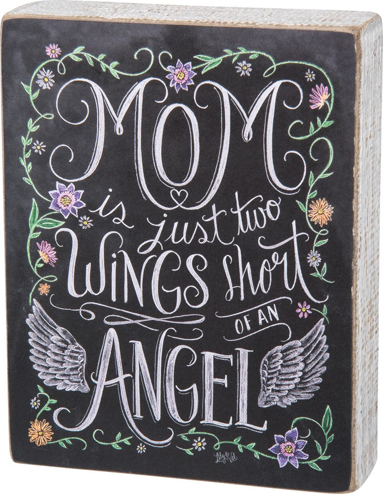 "Box Sign ""Mom Two Wings Short of an Angel""  #999"