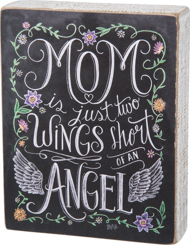 "Box Sign ""Mom Two Wings Short of an Angel"" Mother Mother's Day #999"