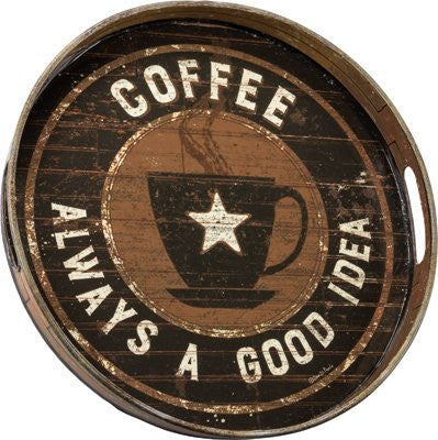 Coffee Serving Tray Tin Coffee Always a Good Idea #762