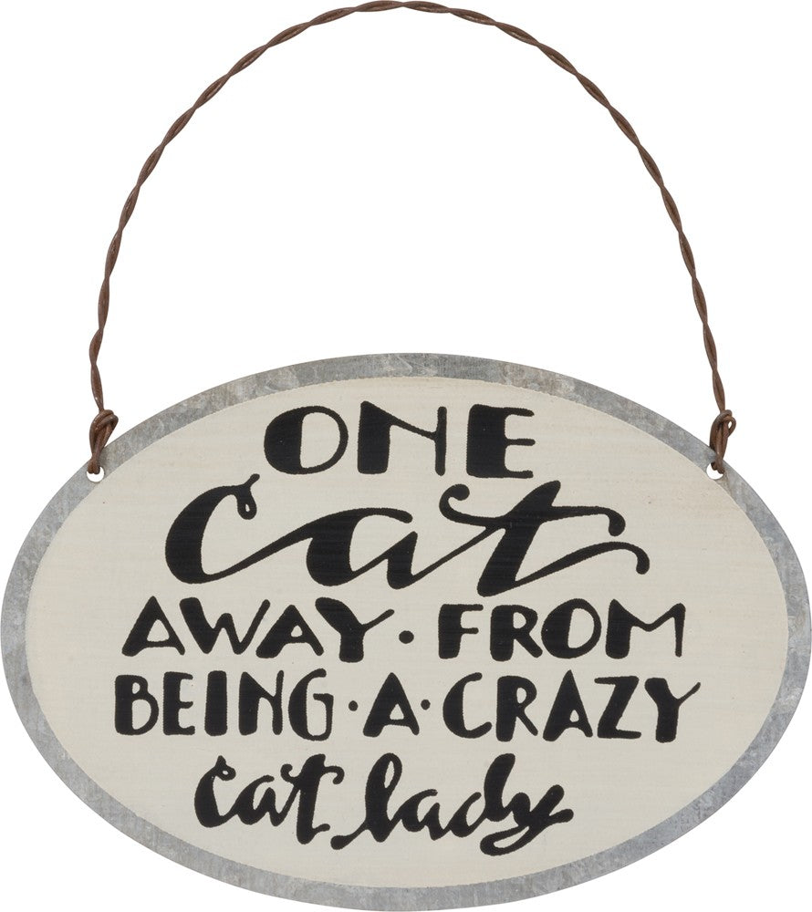 "Hanging Sign ""Crazy Cat Lady"" #1028"