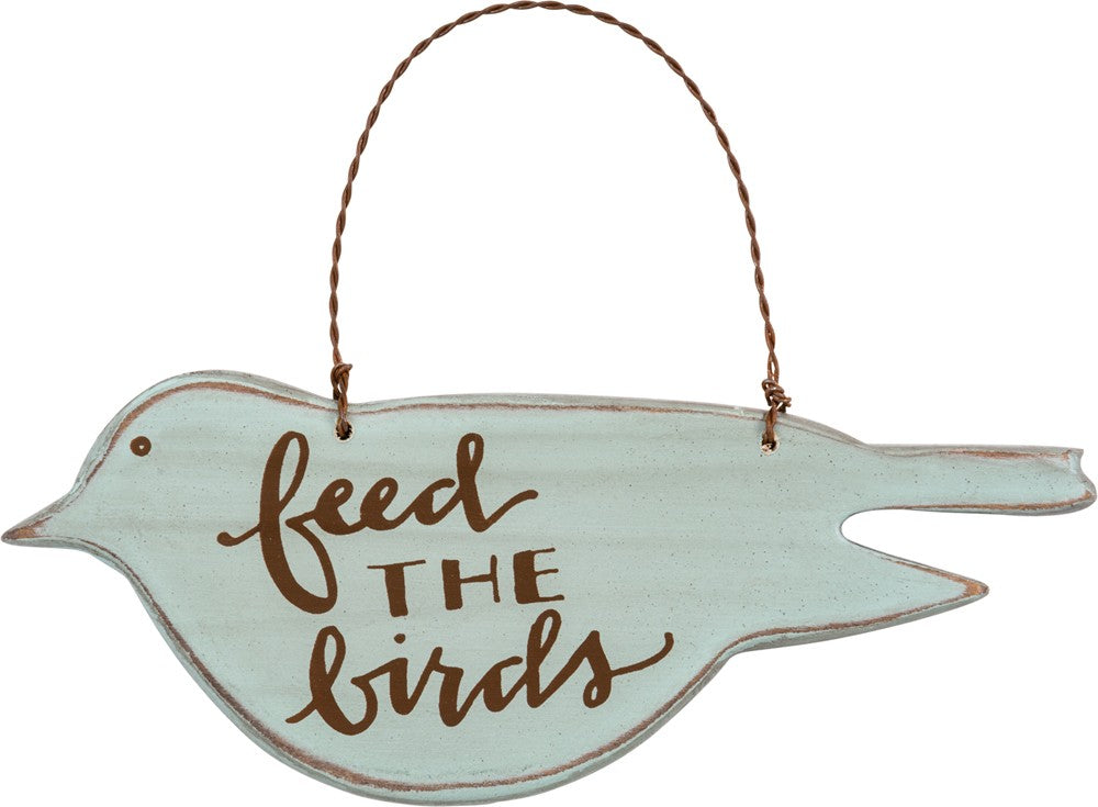 "Bird Sign ""Feed the Birds""  #1024"