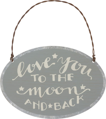 "Sign ""Love You to the Moon and Back""  #1027"