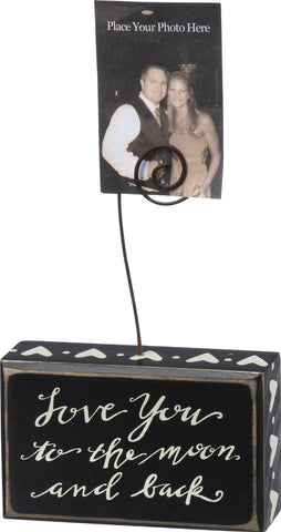"Photo Holder Block Sign ""Love You to the Moon and Back"" #806"