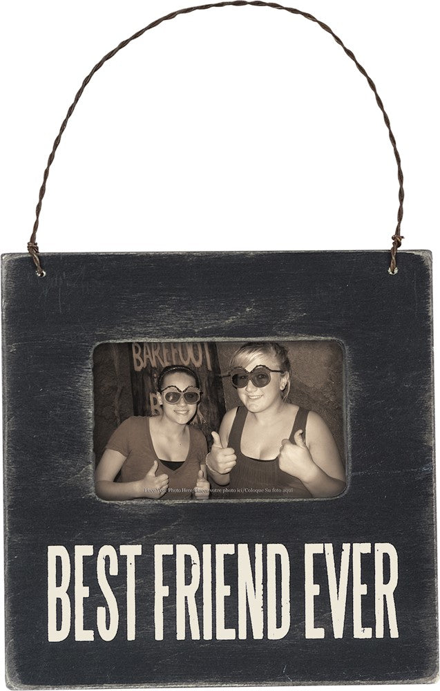 "Photo Holder with Wire Hanger ""Best Friend Ever!"" #1018"