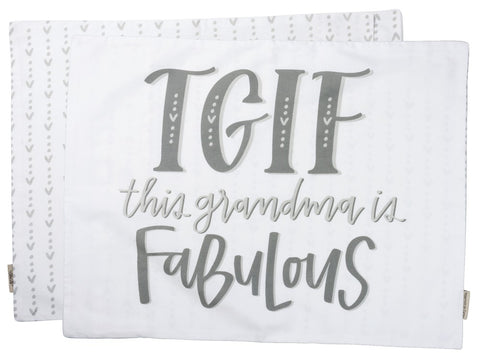 "Pillow Case Cover ""TGIF This Grandma is Fabulous""  #PC-101"