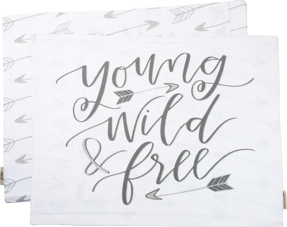 "Pillow Case Cover ""Young Wild and Free"" Gift for Daughter Best Friend #PC-103"