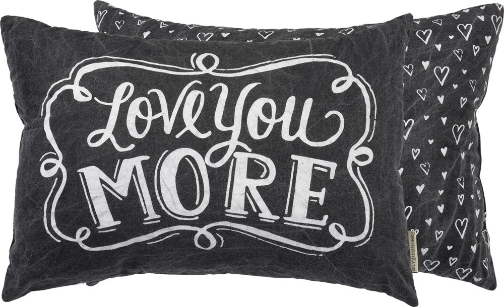 Pillow Love You More!