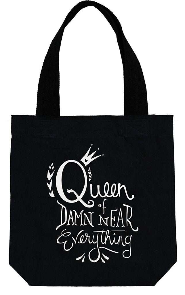 Tote Bag Queen of Damn Near Everything Shopping Errand Overnight Bag