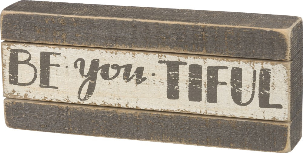 "Wooden Slat Box Sign ""Be You Tiful""  #1040"