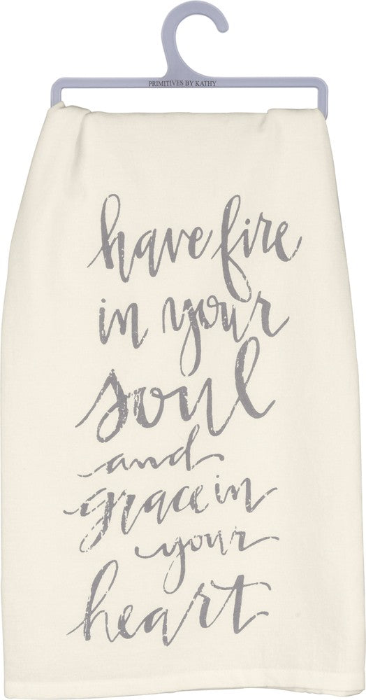 "Tea Towel ""Fire in Your Soul and Grace in Your Heart!"""