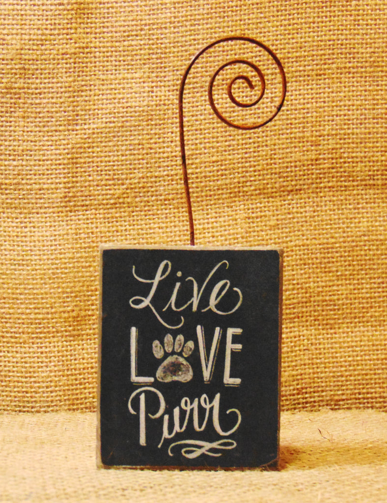 "Photo Holder Block Sign ""Live Love Purr"" Cat Lover Quotation #805"