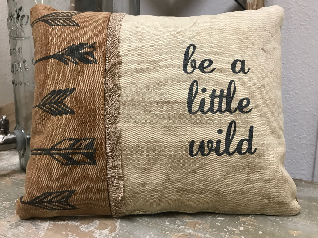 "Throw Accent Pillow ""Be a Little Wild"" Decorative Canvas Home Decor #P-107"