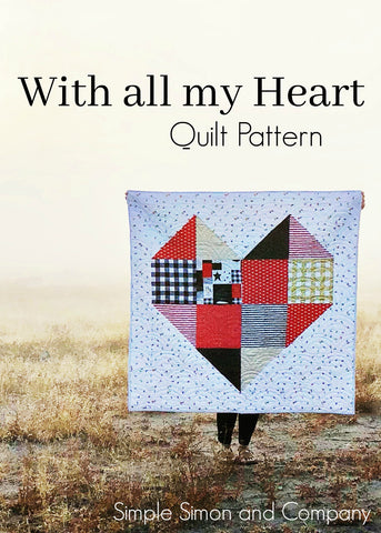 PATTERN (PDF):  With All My Heart Quilt Pattern (Immediate Download)