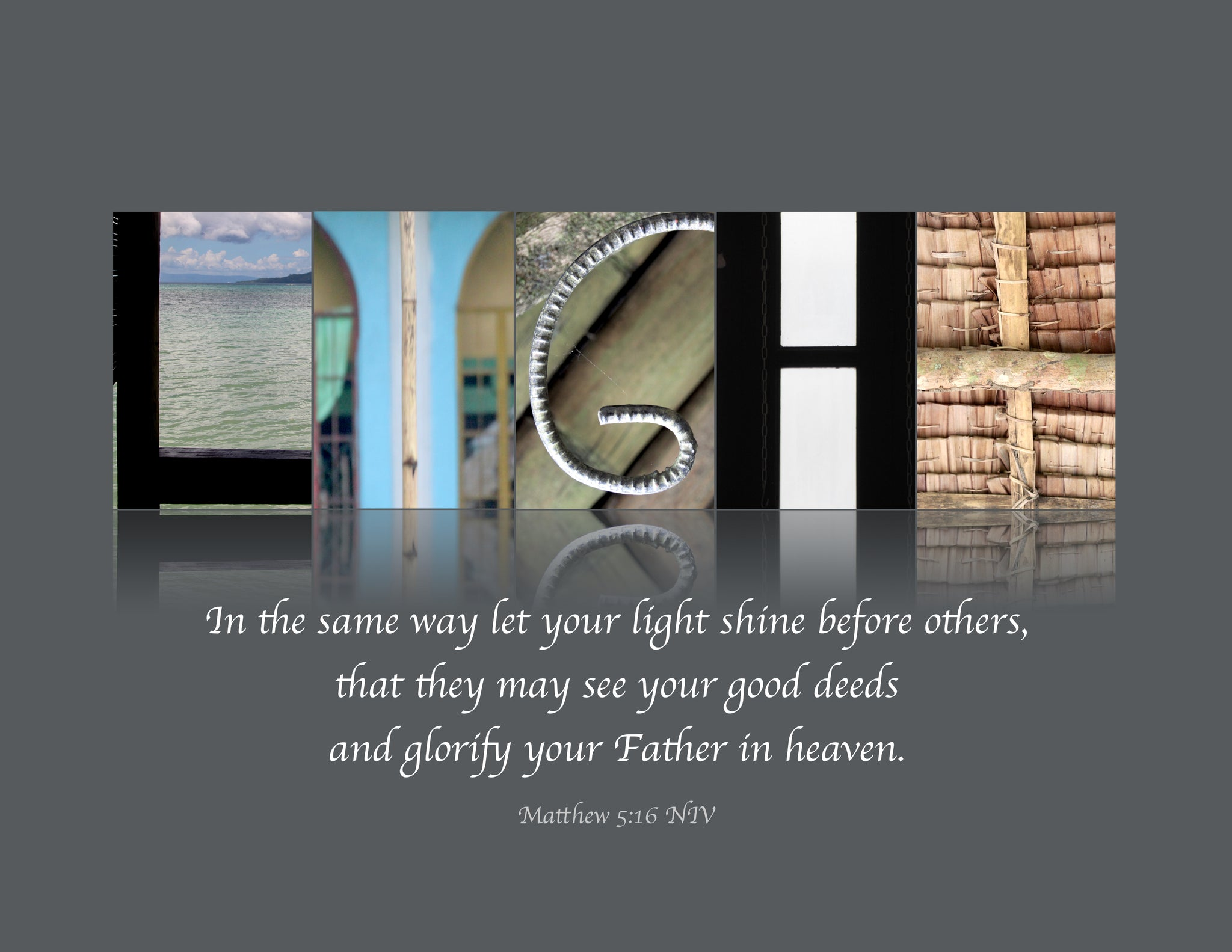 """LIGHT"" Matthew 5:16"