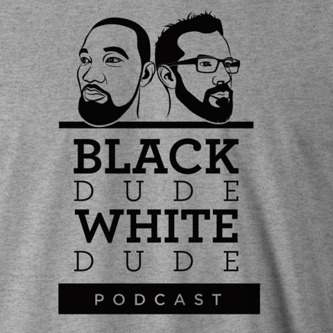 Black Dude White Dude Podcast Tee