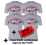 "4 ""I Supported the Cause"" Van T shirts + $75 Gift Card + Face on the Van"