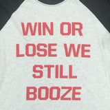 Win Or Lose Raglan