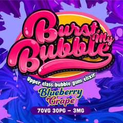 Burst My  Bubble Blueberry Grape Bubble Gum  E LIQUID