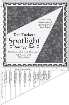 Deb Tucker Spotlight Ruler