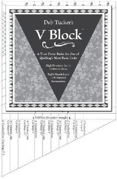 Deb Tucker V Block Ruler