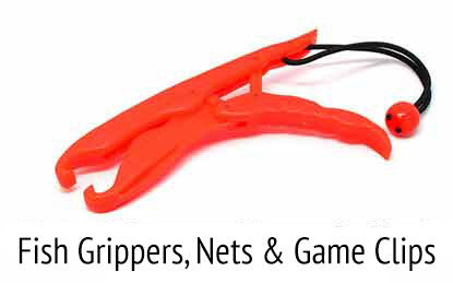 Fish grippers, nets and game clips