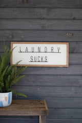 Laundry Sucks Sign