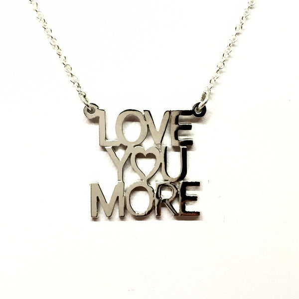 """Love You More"" Necklace"